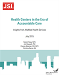 Health Centers in the Era of Accountable Care