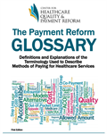 Payment Reform Glossary, First Edition