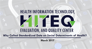Why Collect Standardized Data on Social Determinants of Health?