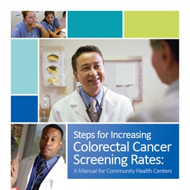 Steps for Increasing Colorectal Cancer Screening Rates