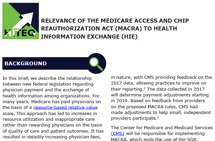 Relevance of the Medicare Access and Chip Reauthorization Act (MACRA) to Health Information Exchange (HIE)