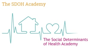 The 2018 Social Determinants of Health Academy