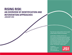 Rising Risk: An Overview of Identification and Intervention Approaches