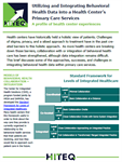 Utilizing and Integrating Behavioral Health Data into a Health Center's Primary Care Services