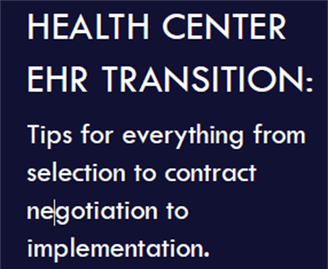 Health Center EHR Transition