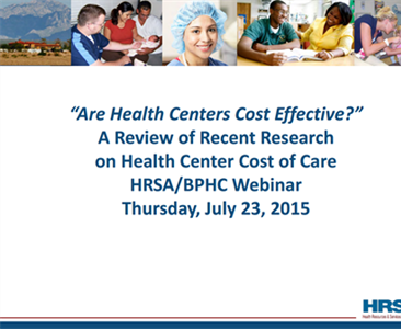 Are Health Centers Cost Effective?