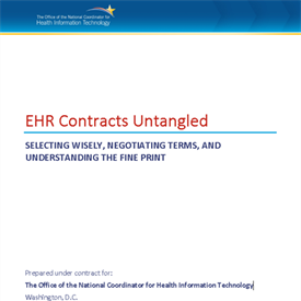 ONC Report: EHR Contracts Untangled