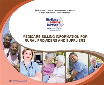 Medicare Billing Information for Rural Providers and Suppliers