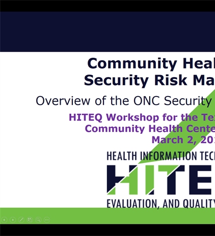 Security Risk Assessment Overview Presentation and Templates for Health Centers